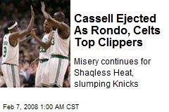 Cassell Ejected As Rondo, Celts Top Clippers