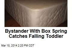 Bystander With Box Spring Catches Falling Toddler