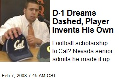 D-1 Dreams Dashed, Player Invents His Own