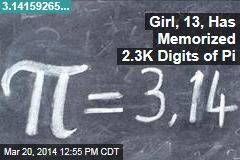 Girl, 13, Has Memorized 2.3K Digits of Pi