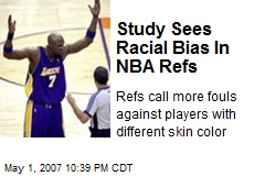 Study Sees Racial Bias In NBA Refs