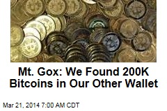 Mt. Gox: We Found 200K Bitcoins in Our Other Wallet