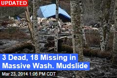 Wash. Mudslide Kills 3; Victims 'Yelling for Help'