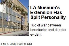 LA Museum's Extension Has Split Personality