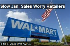 Slow Jan. Sales Worry Retailers
