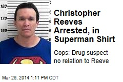 Christopher Reeves Arrested, in Superman Shirt