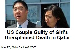 US Couple Guilty of Girl's Unexplained Death in Qatar