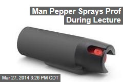 Man Pepper Sprays Prof During Lecture