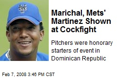 Marichal, Mets' Martinez Shown at Cockfight