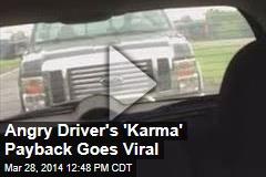 Angry Driver's 'Karma' Payback Goes Viral