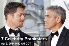 7 Celebrity Pranksters