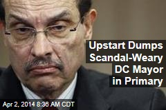 Upstart Dumps Scandal-Weary DC Mayor in Primary