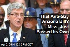 That Anti-Gay Arizona Bill? Miss. Just Passed Its Own