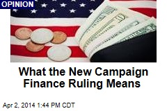 What the New Campaign Finance Ruling Means