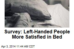 Survey: Left-Handed People More Satisfied in Bed