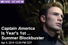 Captain America Is Year's 1st ... Summer Blockbuster