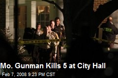 Mo. Gunman Kills 5 at City Hall