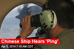 Chinese Ship Hears 'Ping'
