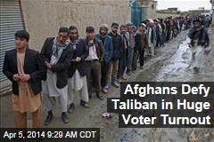Afghans Defy Taliban in Huge Voter Turnout