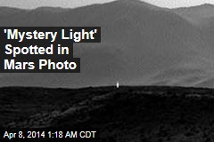 'Mystery Light' Spotted in Mars Photos