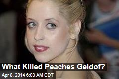 What Killed Peaches Geldof?