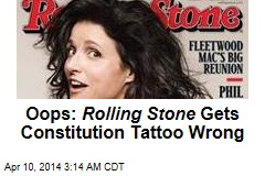 Oops: Rolling Stone Gets Constitution Tattoo Wrong