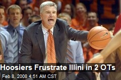 Hoosiers Frustrate Illini in 2 OTs