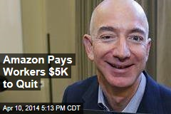 Amazon Pays Workers $5K to Quit