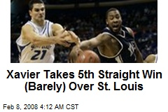 Xavier Takes 5th Straight Win (Barely) Over St. Louis