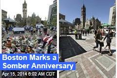Boston Marks a Somber Anniversary