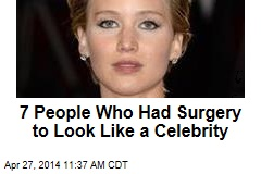 7 People Who Had Surgery to Look Like a Celebrity