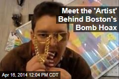 Meet the 'Artist' Behind Boston's Bomb Hoax
