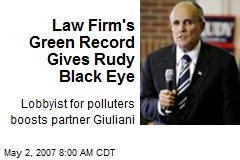 Law Firm's Green Record Gives Rudy Black Eye