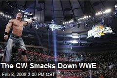 The CW Smacks Down WWE