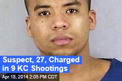 Suspect, 27, Charged in 9 KC Shootings