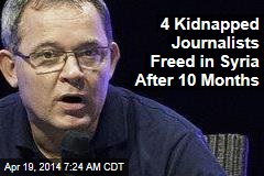 4 Kidnapped Journalists Freed in Syria