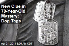 New Clue in 70-Year-Old Mystery: Dog Tags