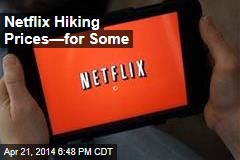 Netflix Hiking Prices