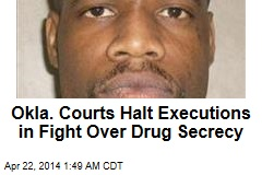 2 Oklahoma Executions Stayed Over Drug Secrecy