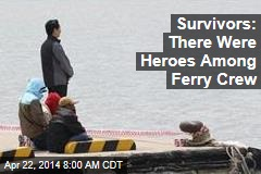 Survivors: There Were Heroes Among Ferry Crew