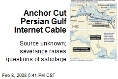 Anchor Cut Persian Gulf Internet Cable