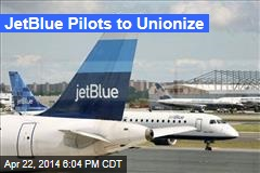JetBlue Pilots to Unionize