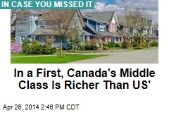 In a First, Canada's Middle Class Is Richer Than US'