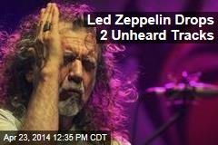 Led Zeppelin Drops 2 Unheard Tracks