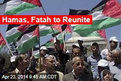 Hamas, Fatah to Reunite