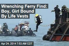 Wrenching Ferry Find: Boy, Girl Bound By Life Vests