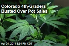 Colorado 4th-Graders Busted Over Pot Sales