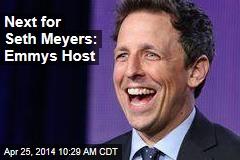 Next for Seth Meyers: Emmys Host