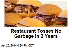 Restaurant Tosses No Garbage in 2 Years