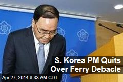 S. Korea PM Quits Over Ferry Debacle